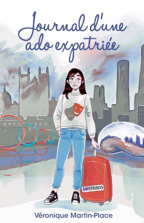 Journal D Une Ado Expatriee Amazon Fr Veronique Martin