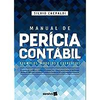 Manual de perícia contábil: Exemplos, modelos e exercícios