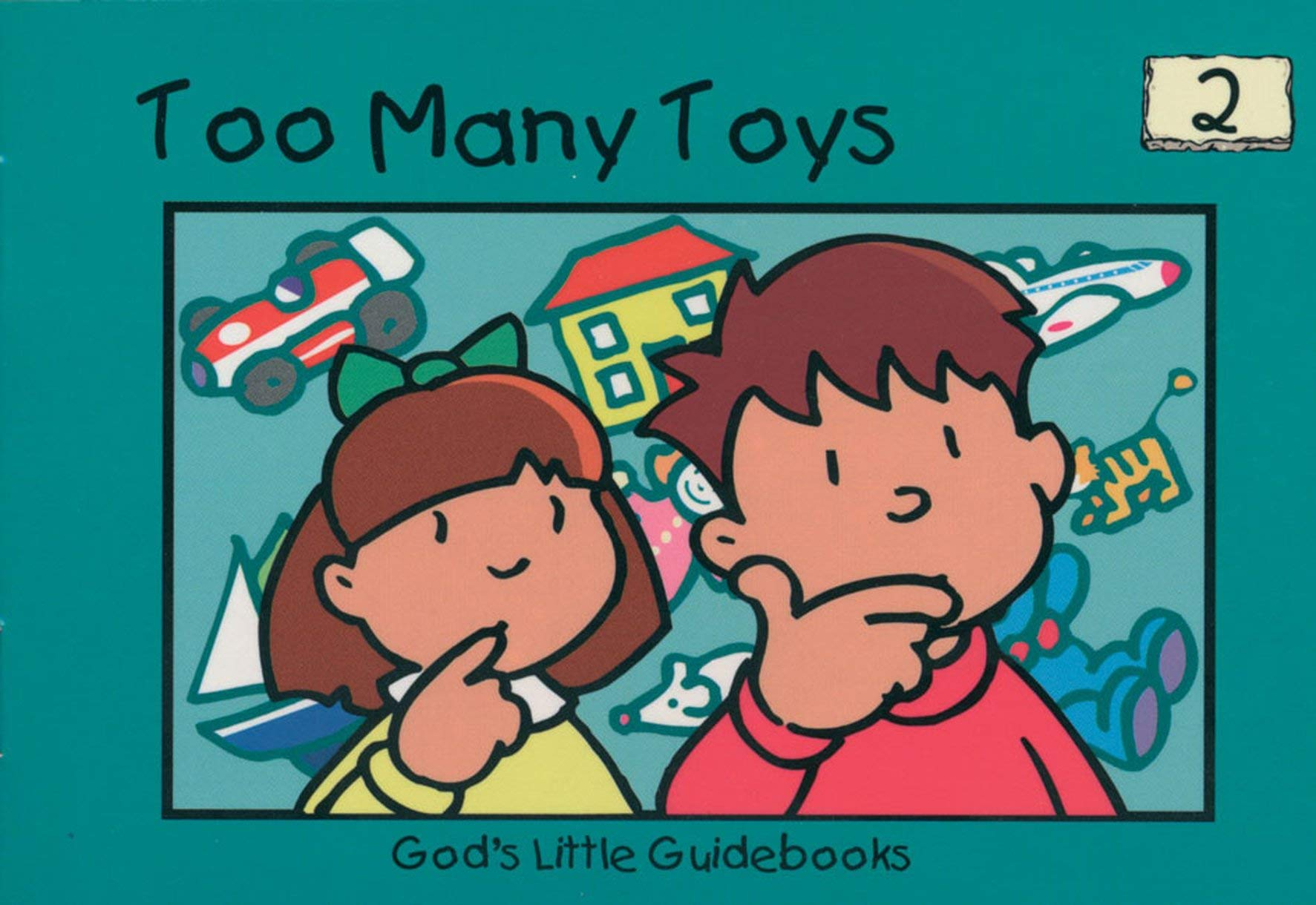 Too Many Toys (God's Little Guidebooks)