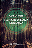 Tecniche di magia a distanza (Corso di magia pratica)