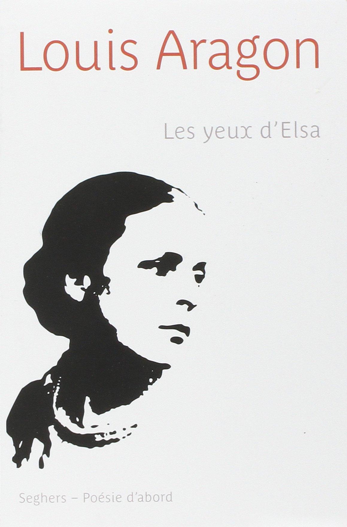 Les Yeux d'Elsa - Louis Aragon