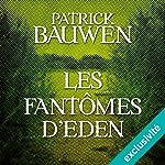 Les Fantômes d'Eden (Paul Becker 2) | Patrick Bauwen