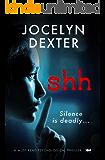 Shh: a must-read psychological thriller