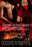 Secrets of the Ghosts - REDEMPTION