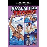 Swim Team Trouble (Jake Maddox)