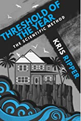 Threshold of the Year (Scientific Method Universe) Kindle Edition