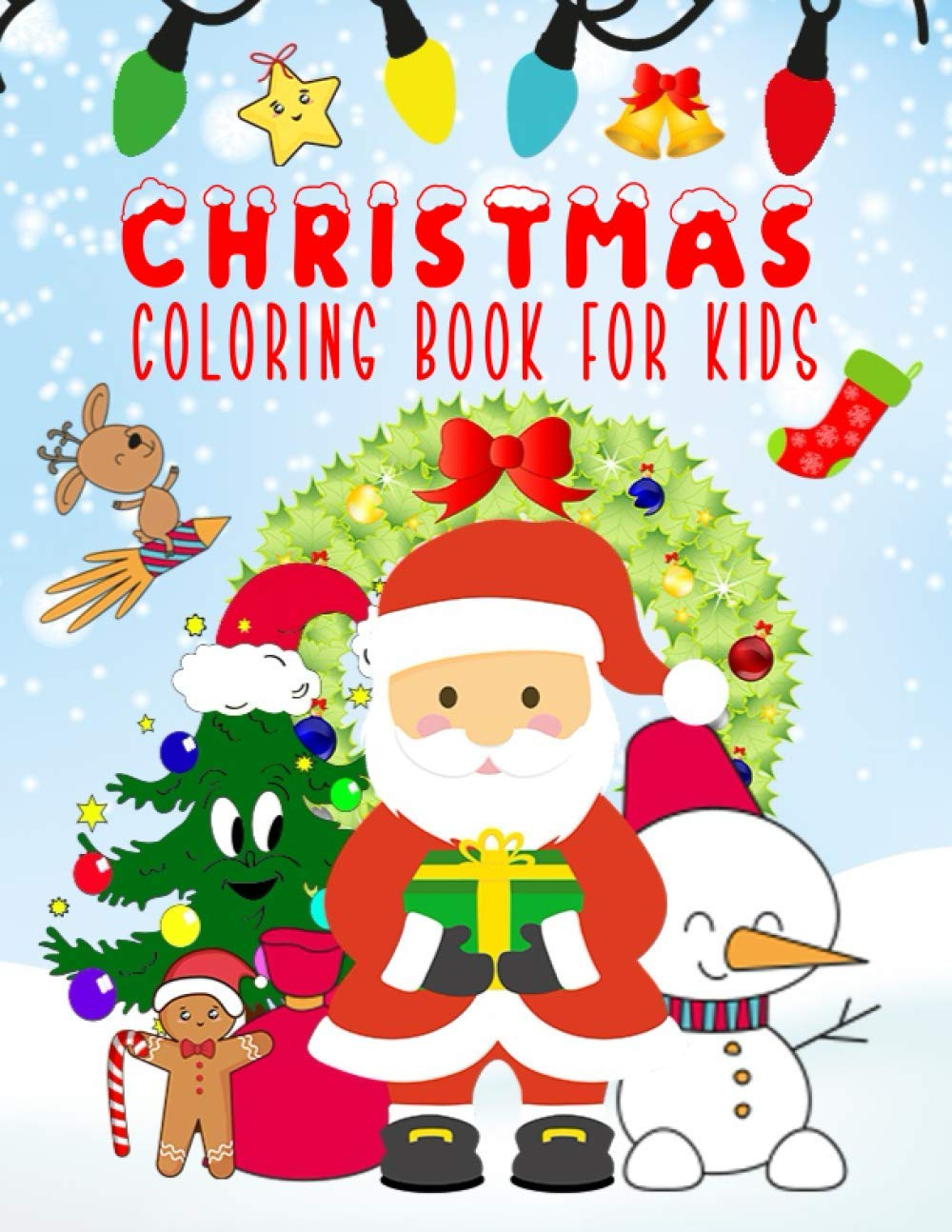 How Are Christmas Sales Doing Dec 2020 Christmas Coloring Book For Kids: Fun Children's Christmas Gift