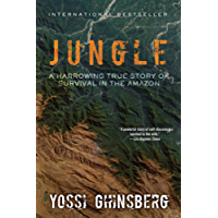 Jungle: A Harrowing True Story of Survival in the Amazon (Clydesdale Classics)