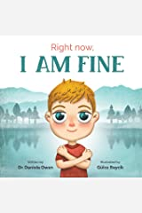 Right Now: I Am Fine Paperback