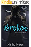Broken (Reaper's Reign Book 1)