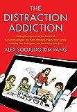 Distraction Addiction