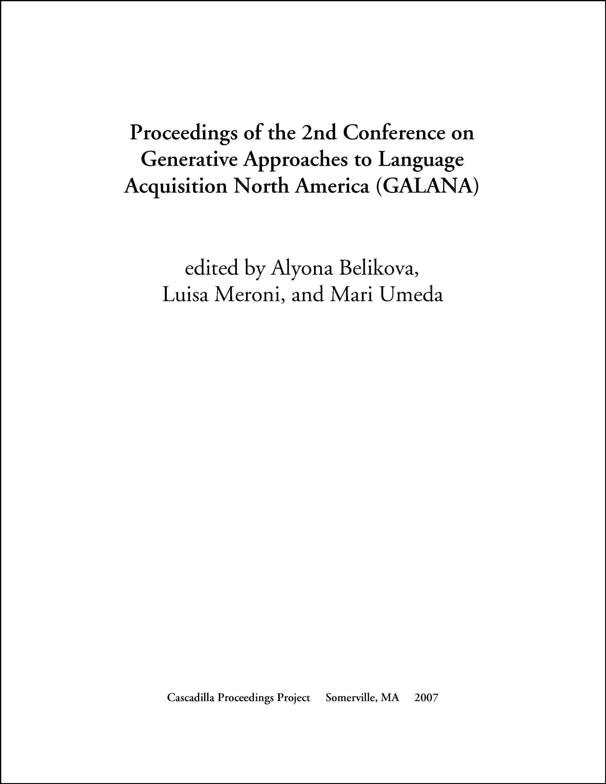 Proceedings of the 2nd Conference on Generative Approaches to Language Acquisition North America (GALANA) pdf