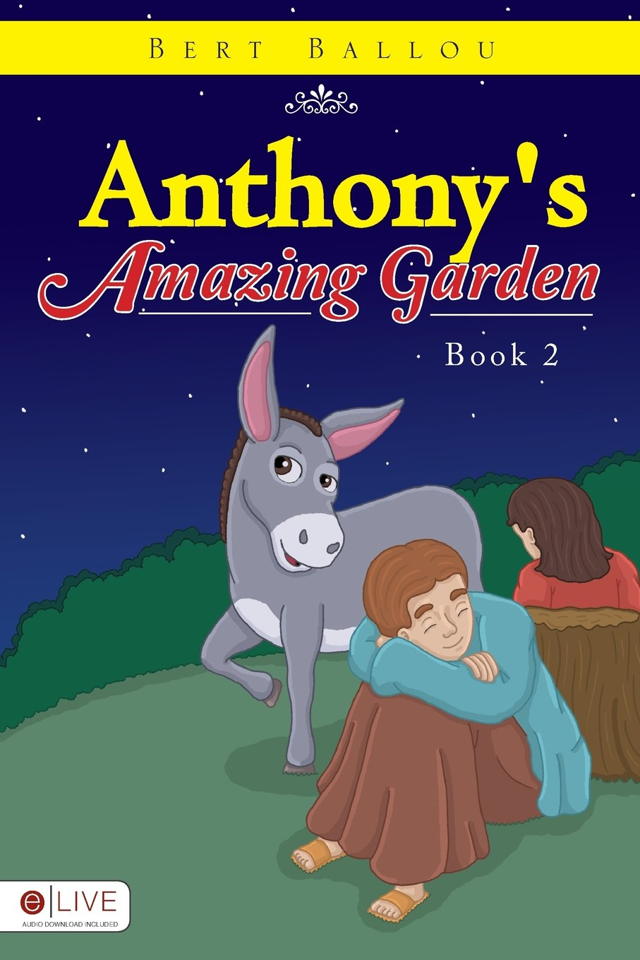 Download Anthony's Amazing Garden ebook