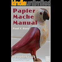 Papier Mache Manual