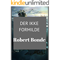 Der ikke formilde (Danish Edition)
