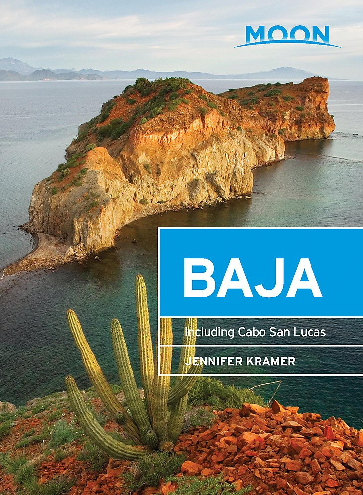 Moon Baja: Including Cabo San Lucas (Travel Guide) by MOON
