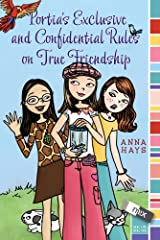 Portia's Exclusive and Confidential Rules on True Friendship (mix) Kindle Edition
