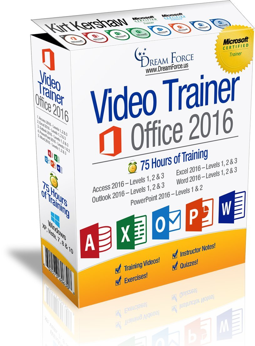 Office 2016 Training Videos - 75 Hours of Office 2016 training by Microsoft Office: Specialist, Expert and Master, and Microsoft Certified Trainer (MCT), Kirt Kershaw by DreamForce LLC