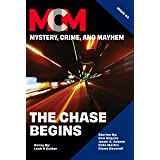 The Chase Begins: Mystery, Crime, and Mayhem: Issue 3