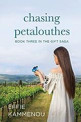 Chasing Petalouthes (The Gift Saga) (Volume 3) Paperback