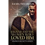 Ragnar and the Women Who Loved Him (Viking Secrets Book 0)