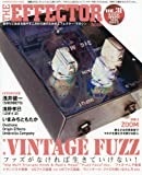 The EFFECTOR BOOK Vol.31 (シンコー・ミュージックMOOK)