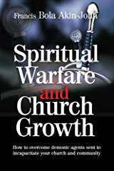Spiritual Warfare and Church Growth Kindle Edition