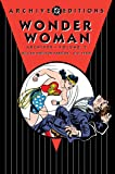 Wonder Woman Archives Vol. 7 (Archive Editions)