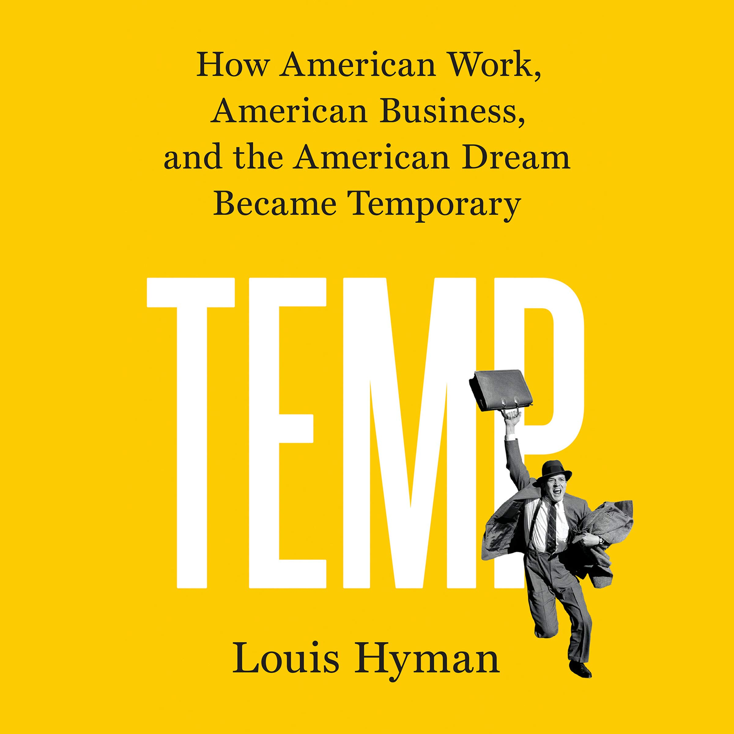 Temp: How American Work, American Business, and the American Dream Became Temporary by Penguin Audio (Image #1)