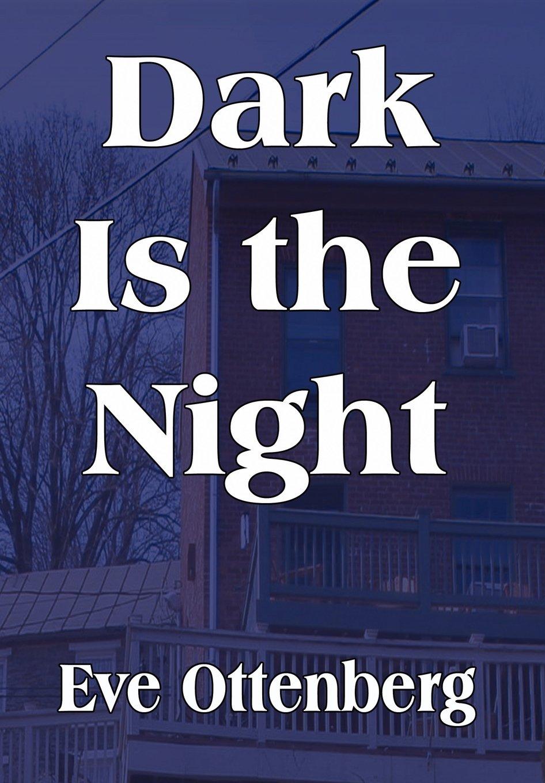 Read Online Dark Is the Night pdf epub