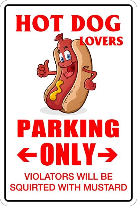 "StickerPirate Hot Dog Lovers Parking Only 8"" x 12"" Metal Novelty Sign ..."