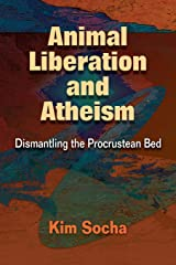 Animal Liberation and Atheism Paperback