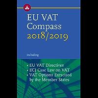 EU VAT Compass 2018/2019 (English Edition)