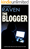 THE BLOGGER a crime thriller you won't want to put down (Detective Jeff Temple Book 5)