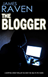 THE BLOGGER a crime thriller you won't want to put down (Detective Jeff Temple Book 5) (English Edition)