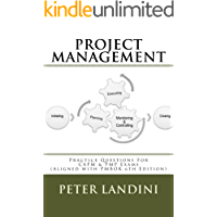 Project Management: Practice Questions For CAPM and PMP Exams