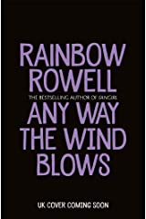 Any Way the Wind Blows Kindle Edition