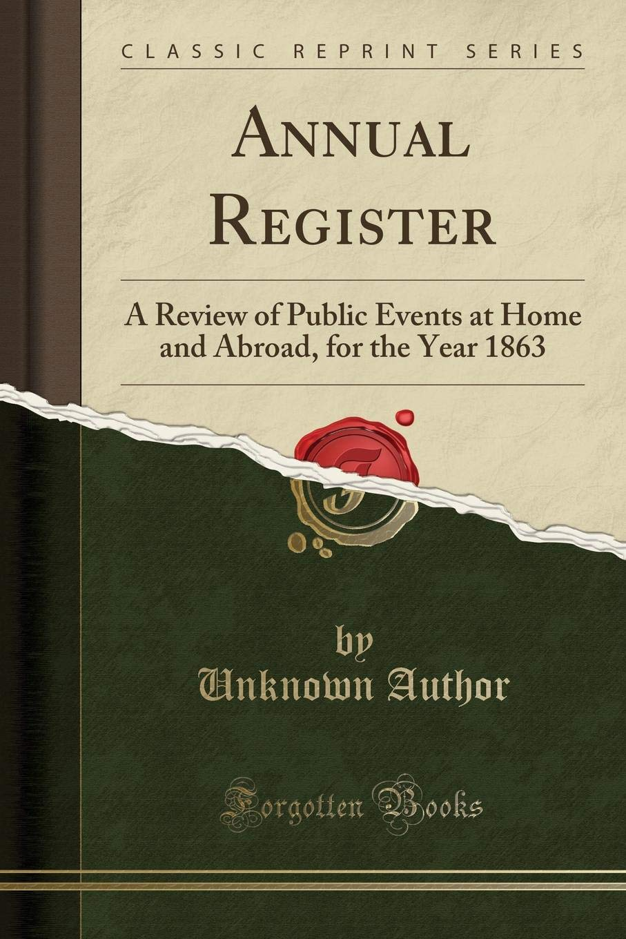 Annual Register: A Review of Public Events at Home and Abroad, for the Year 1863 (Classic Reprint) pdf