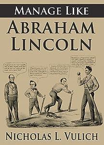 Manage Like Abraham Lincoln