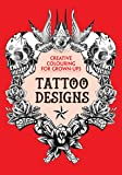 Tattoo Designs: Creative Colouring for Grown-ups