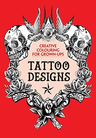 Tattoo Designs Creative Colouring For Grown Ups