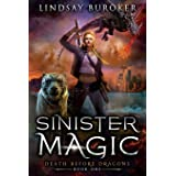 Sinister Magic: An Urban Fantasy Dragon Series (Death Before Dragons)