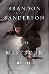 Mistborn Trilogy: The Final Empire, The Well of Ascension, The Hero of Ages Kindle Edition
