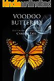 Voodoo Butterfly (Voodoo Butterfly Series Book 1)