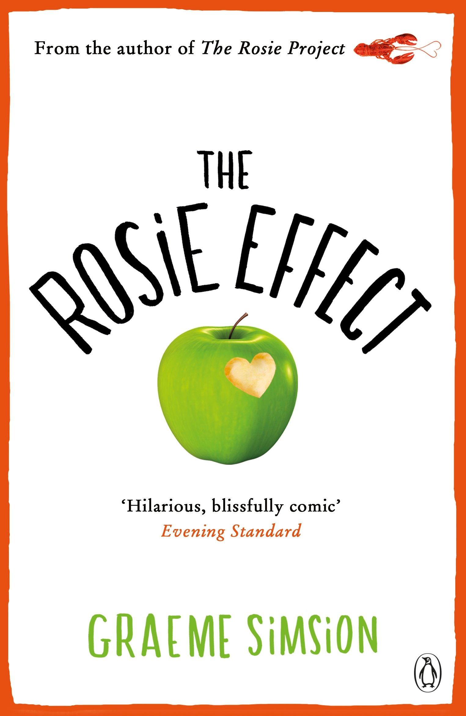 The Rosie Effect: Don Tillman 2: Amazon: Graeme Simsion:  9781405918060: Books
