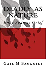 DEADLY AS NATURE Envy Spawns Grief (Pepper Bibeau Mystery Series Book 2) Kindle Edition