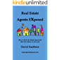 Real Estate Agents Exposed: How to Hire the Right Agent and Kick the Others to the Curb (English Edition)