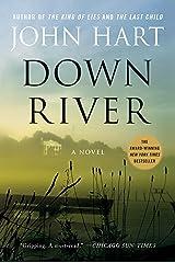 Down River: A Novel Paperback