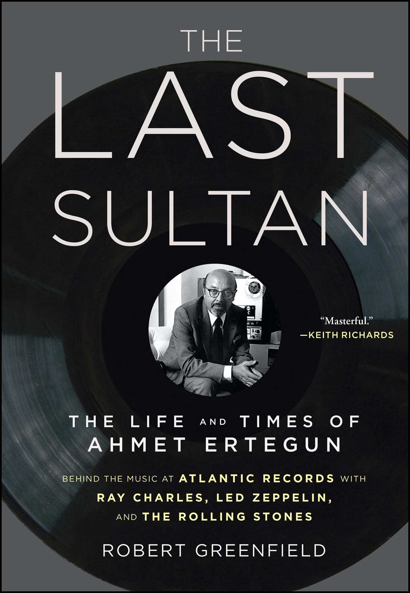 the-last-sultan-the-life-and-times-of-ahmet-ertegun