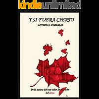Y si fuera cierto (Spanish Edition)